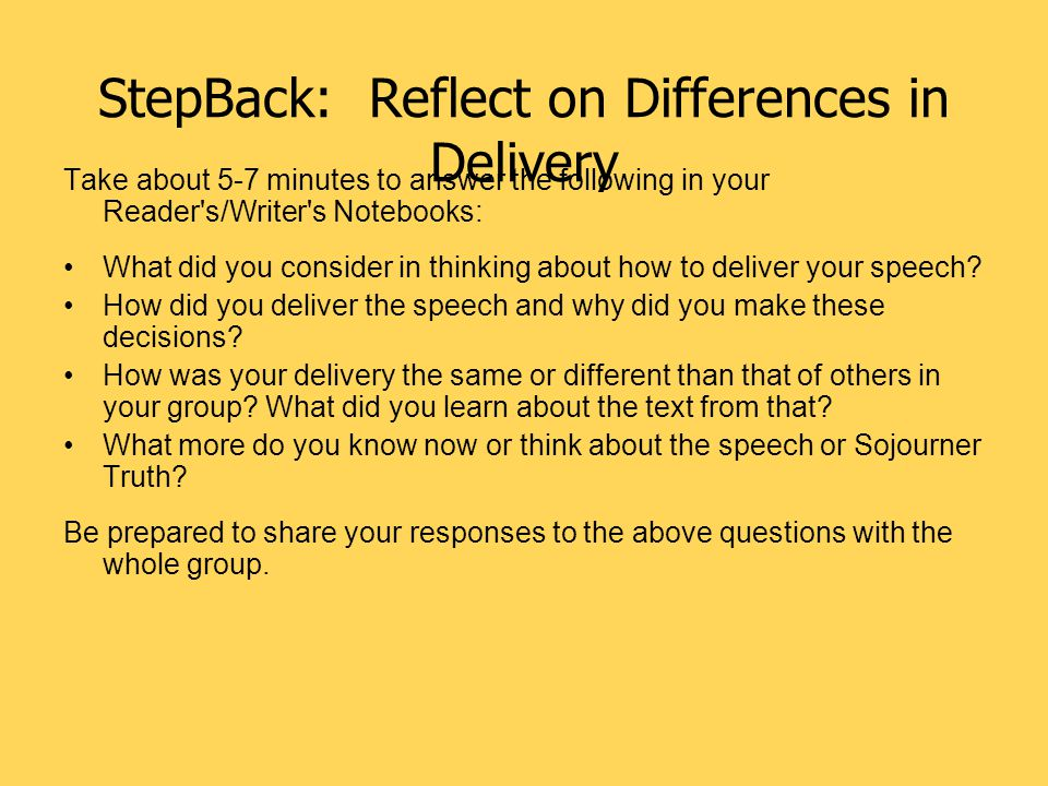 StepBack: Reflect on Differences in Delivery
