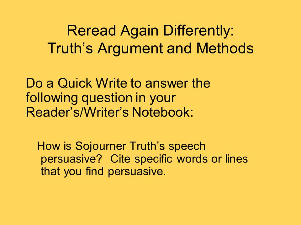 Reread Again Differently: Truth's Argument and Methods