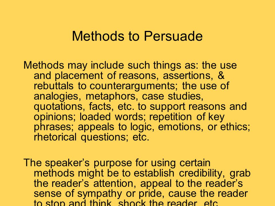 Methods to Persuade