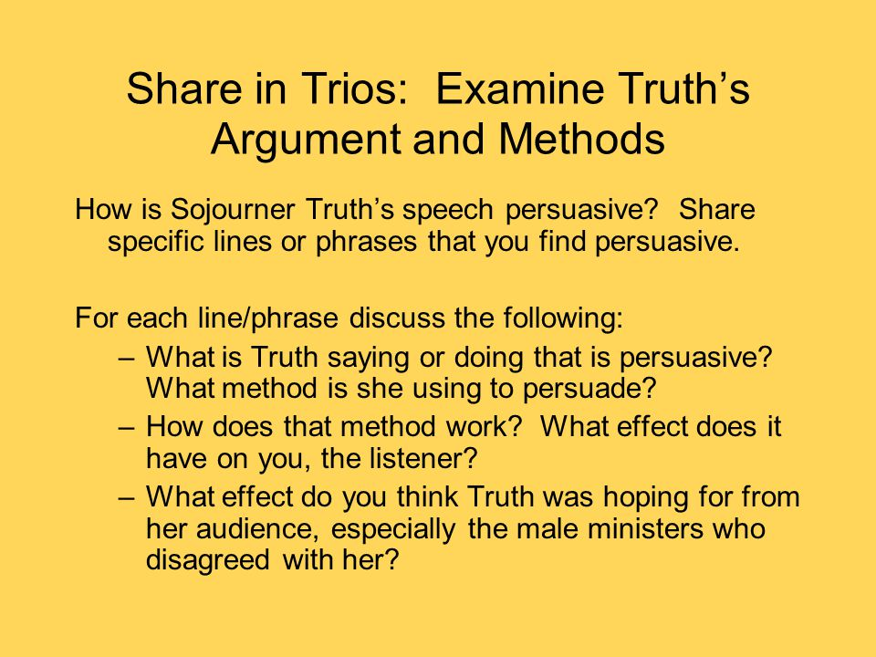 Share in Trios: Examine Truth's Argument and Methods