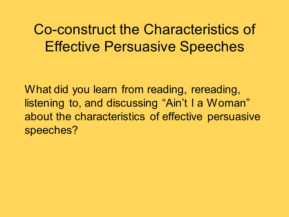 Co-construct the Characteristics of Effective Persuasive Speeches