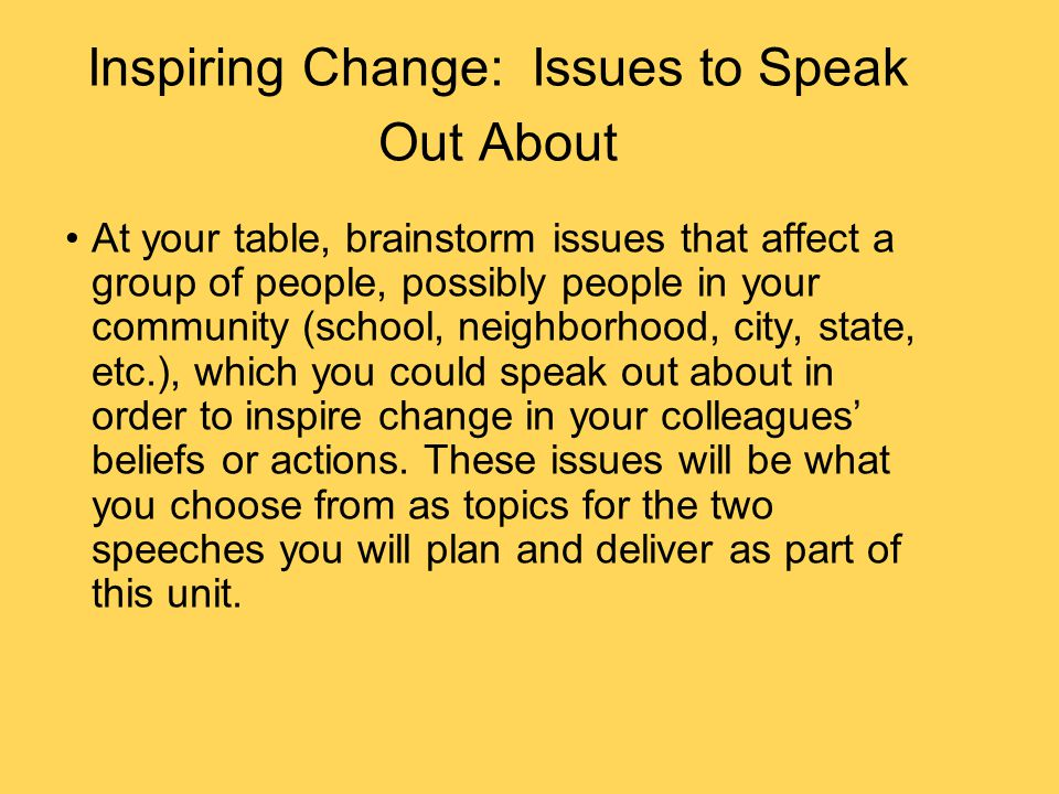 Inspiring Change: Issues to Speak Out About