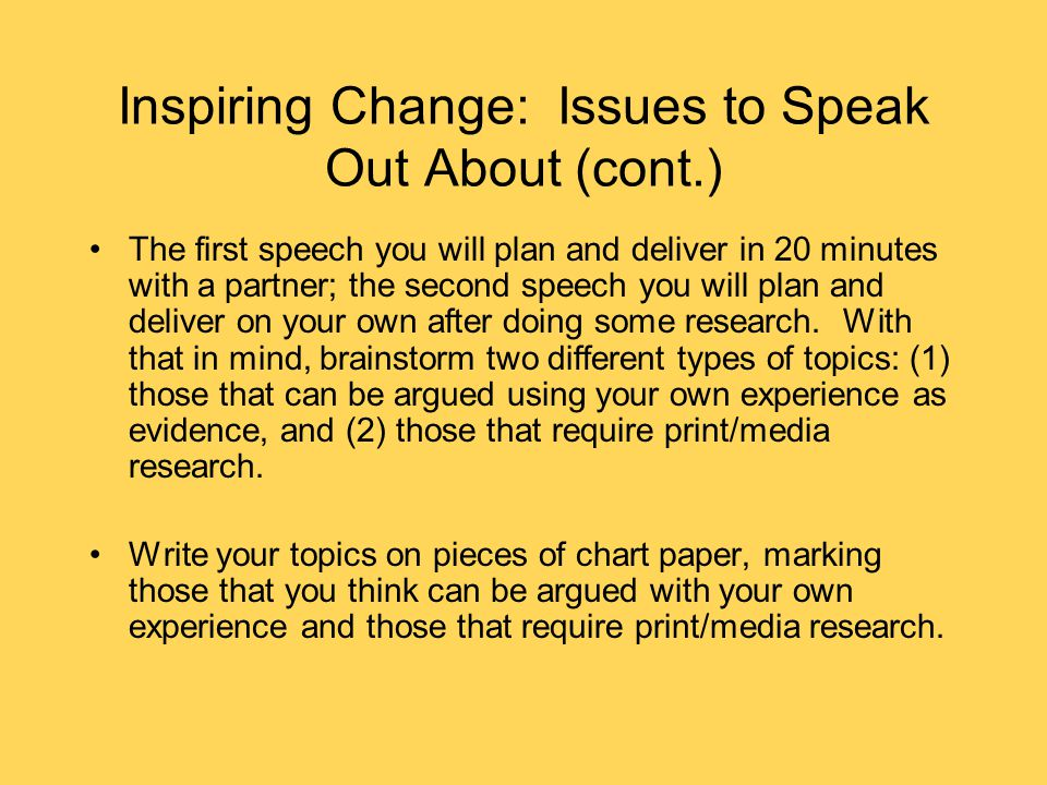 Inspiring Change: Issues to Speak Out About (cont.)