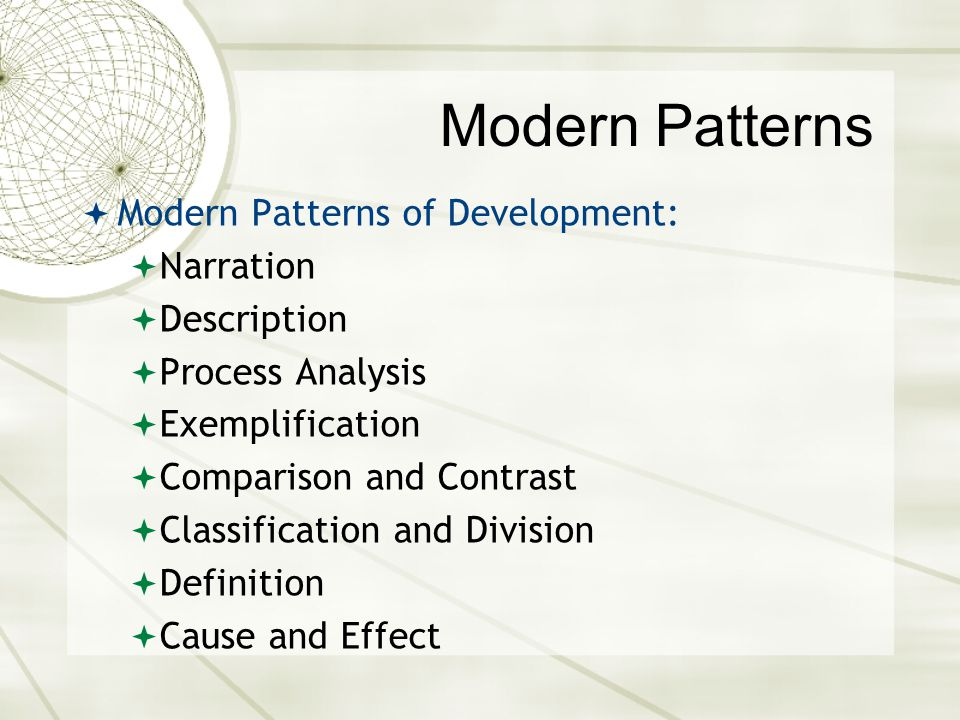 Modern Patterns Modern Patterns of Development: Narration Description