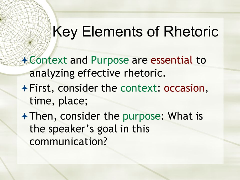 Key Elements of Rhetoric