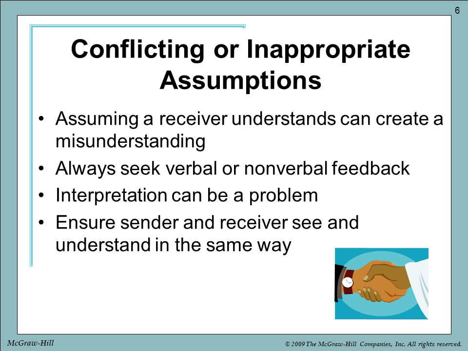 Conflicting or Inappropriate Assumptions
