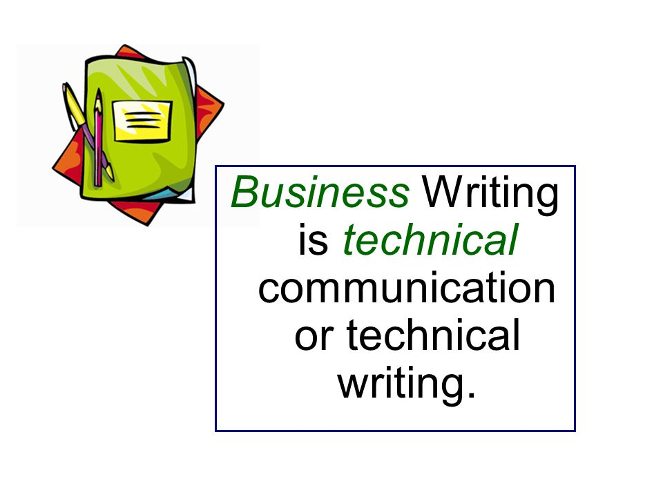 Business technical writing