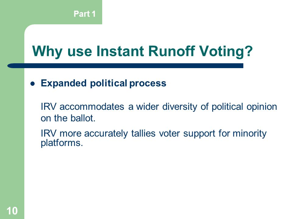 Why use Instant Runoff Voting