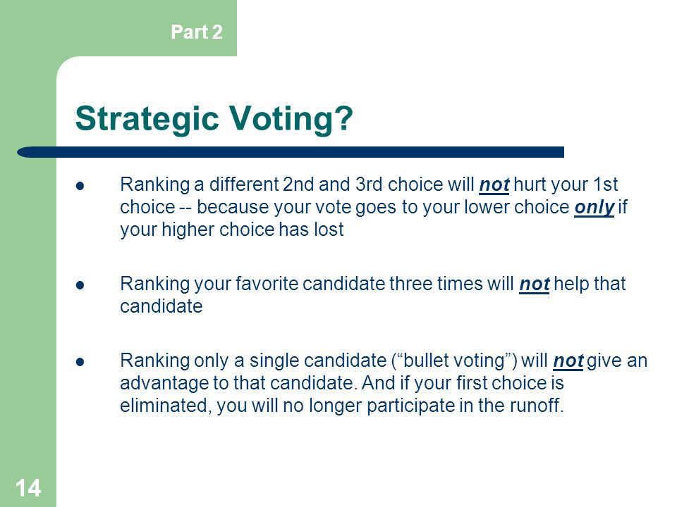 Part 2 Strategic Voting