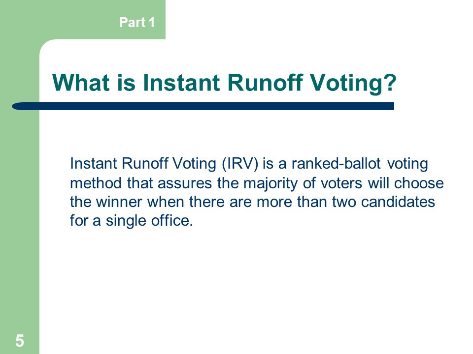 What is Instant Runoff Voting