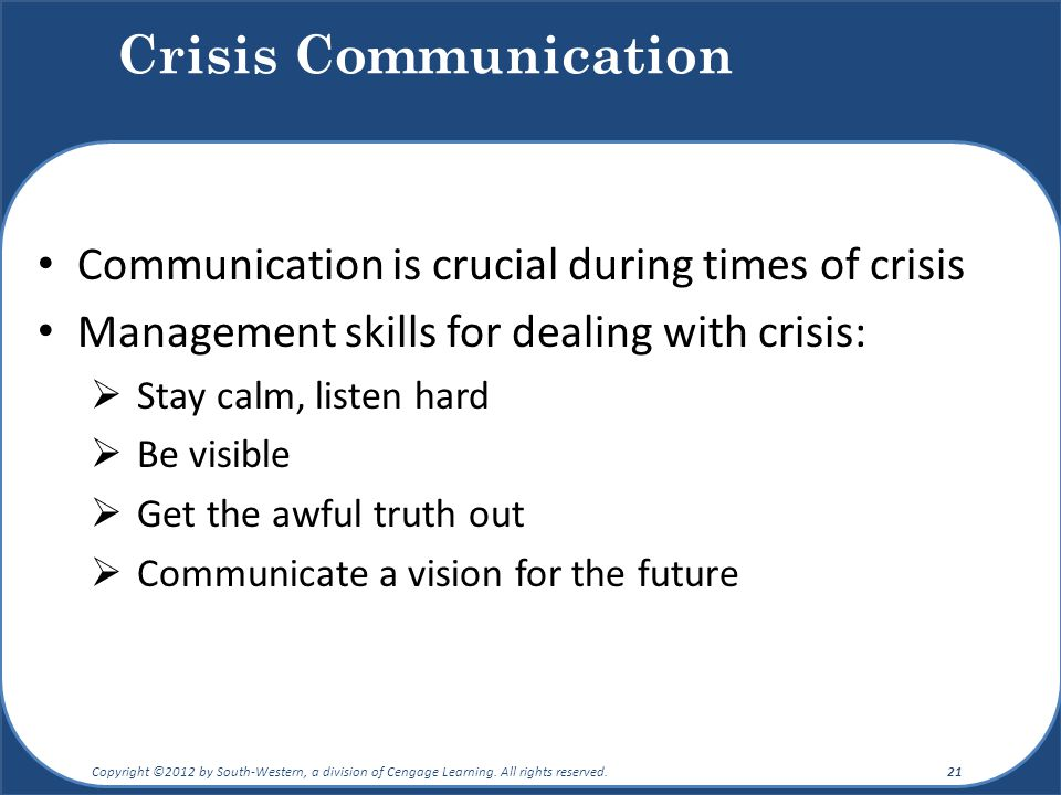 Crisis Communication Communication is crucial during times of crisis