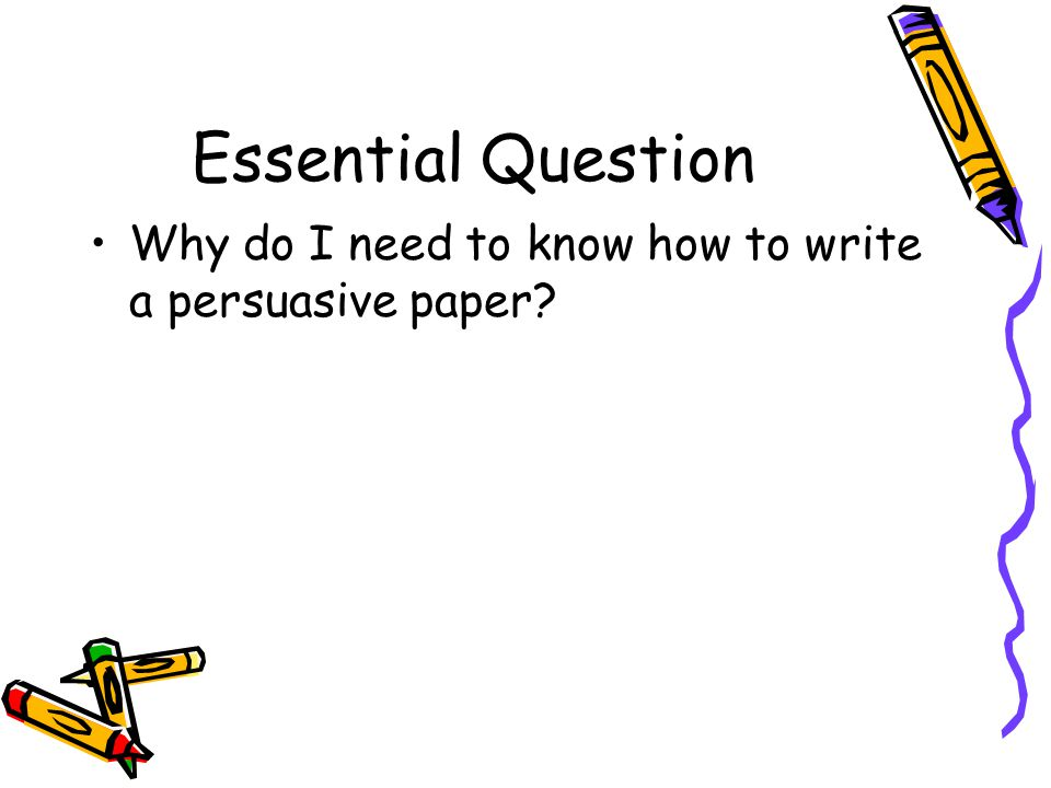 persuasive writing convince your parents to buy you something Writing a persuasive essay something, or to buy an item or service - who will read your writing who do you need to convince.
