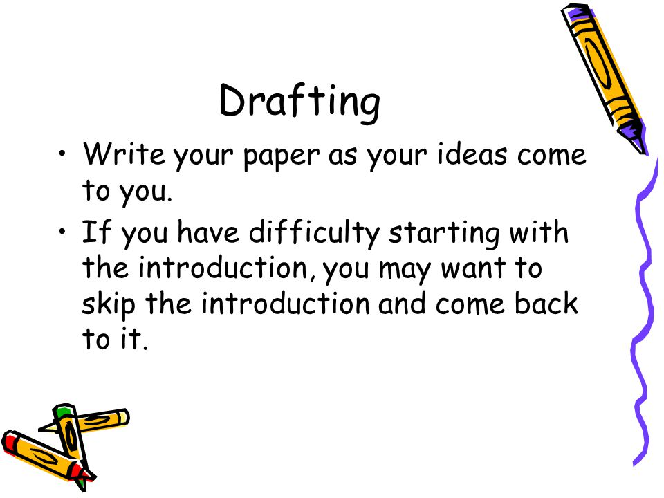 persuasive writing th grade ppt  drafting write your paper as your ideas come to you