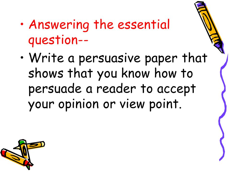 persuasive essay writing 5th grade A step-by-step plan for teaching argumentative writing  in this post is a fairly formulaic style of essay writing  in 5th grade, and i want to make.