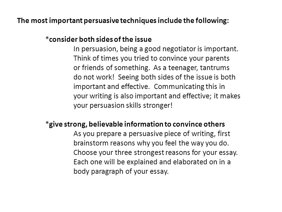 writing to persuade or convince the reader ppt  the most important persuasive techniques include the following