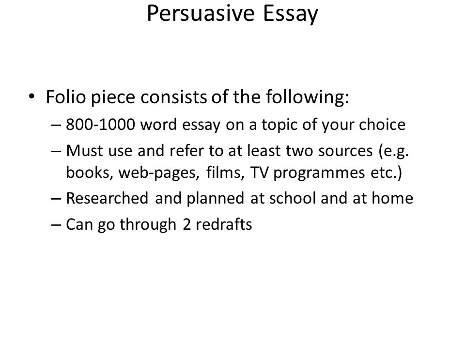national persuasive essay ppt video online  persuasive essay folio piece consists of the following