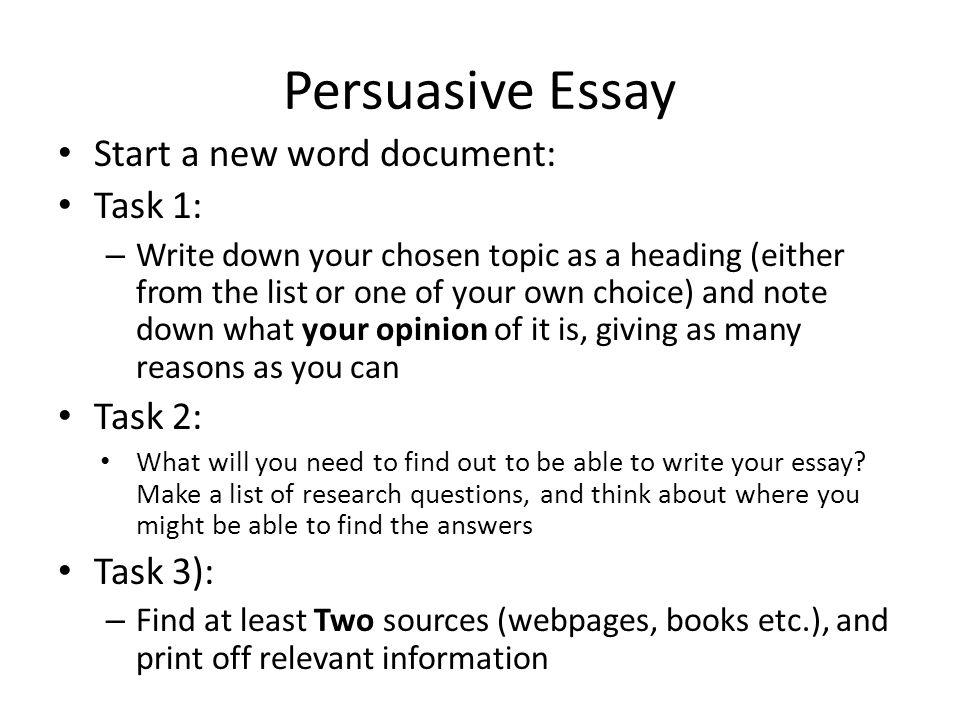 Good Things To Write A Persuasive Essay About