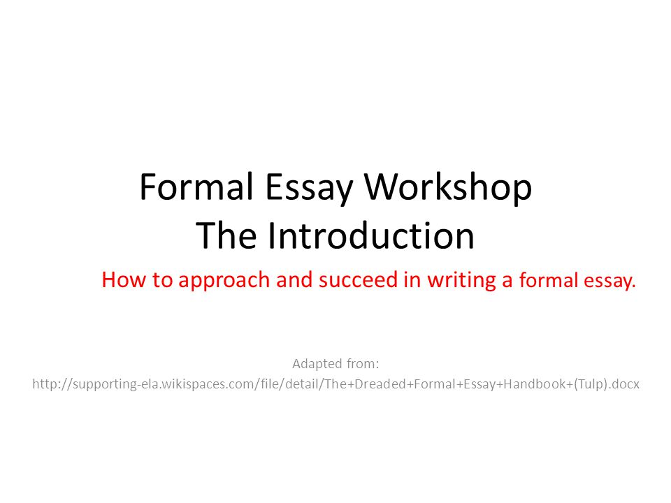 dreaded formal essay If you are having trouble locating a specific resource please visit the search page or the site map.