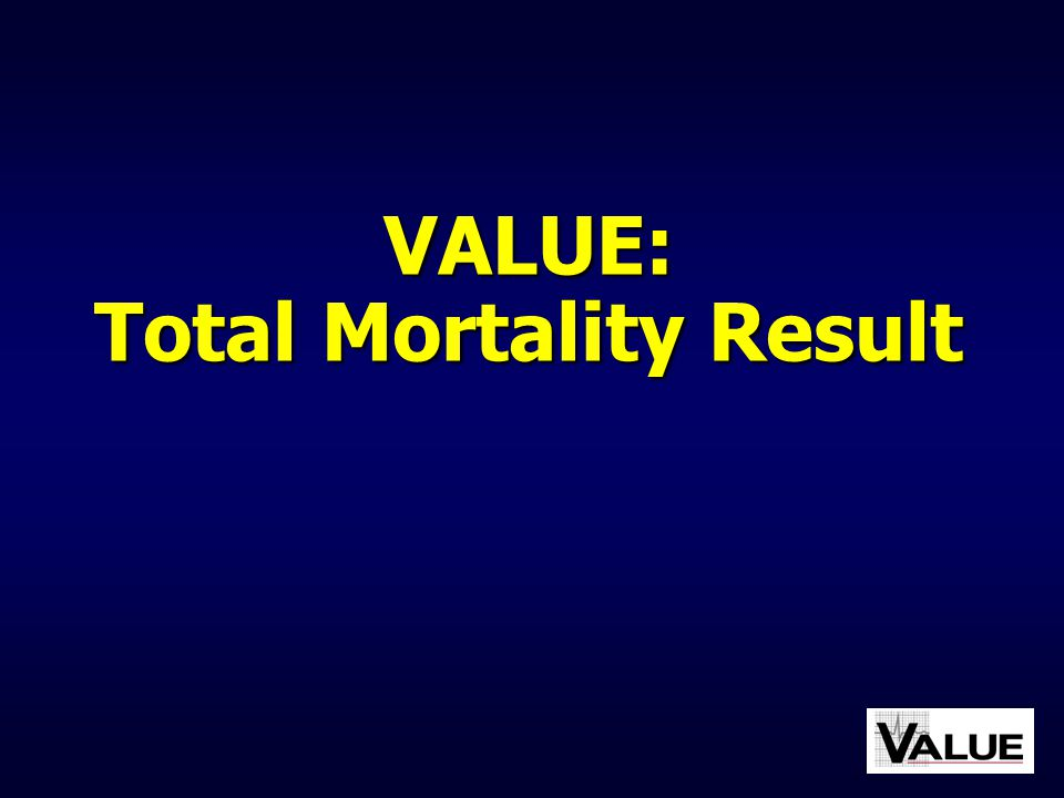 VALUE: Total Mortality Result