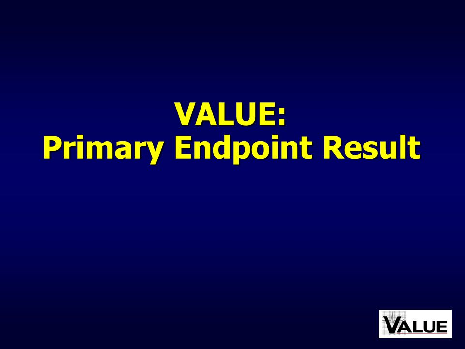 VALUE: Primary Endpoint Result