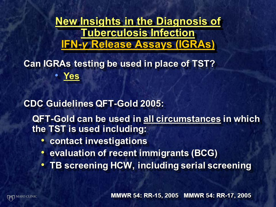 New Insights in the Diagnosis of Tuberculosis Infection IFN-γ Release Assays (IGRAs)