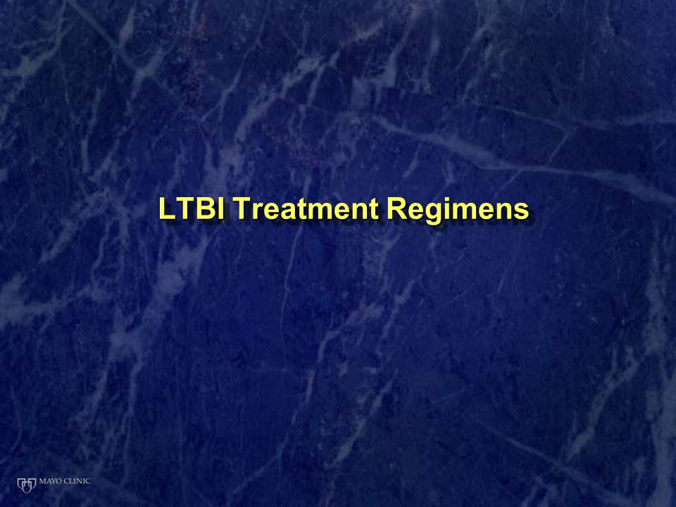LTBI Treatment Regimens