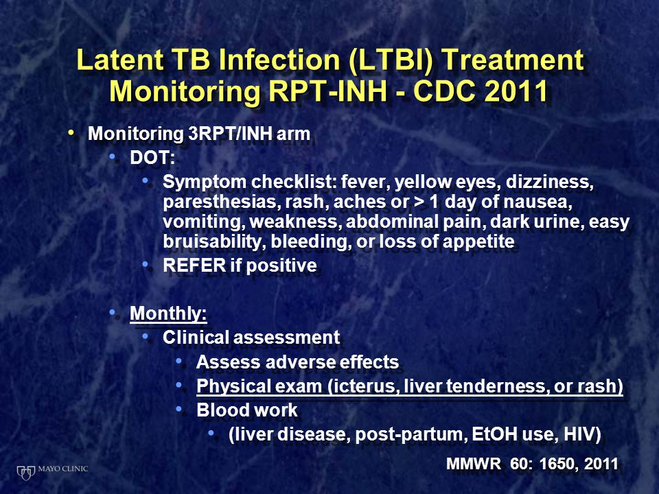 Latent TB Infection (LTBI) Treatment Monitoring RPT-INH - CDC 2011