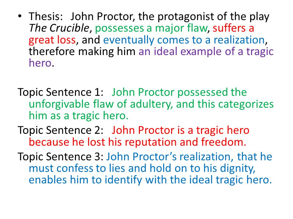 thesis sentences for the crucible Essays related to crucible thesis 1 the crucible essay the story the crucible takes place during the times of the crucible is a great example of fictional.