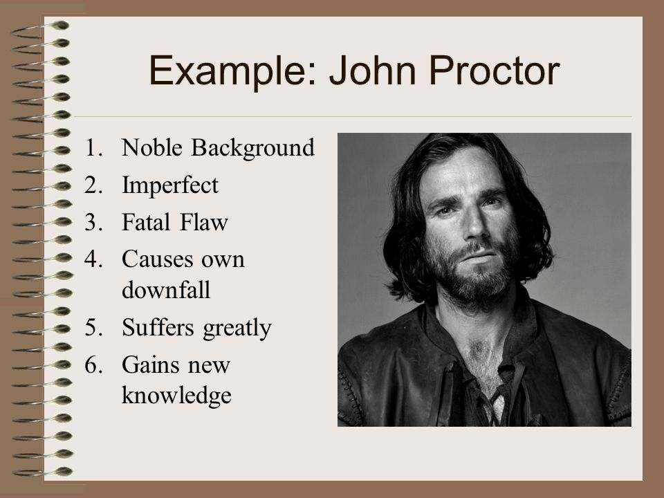 so what is a tragic hero anyway ppt video online  example john proctor noble background imperfect fatal flaw