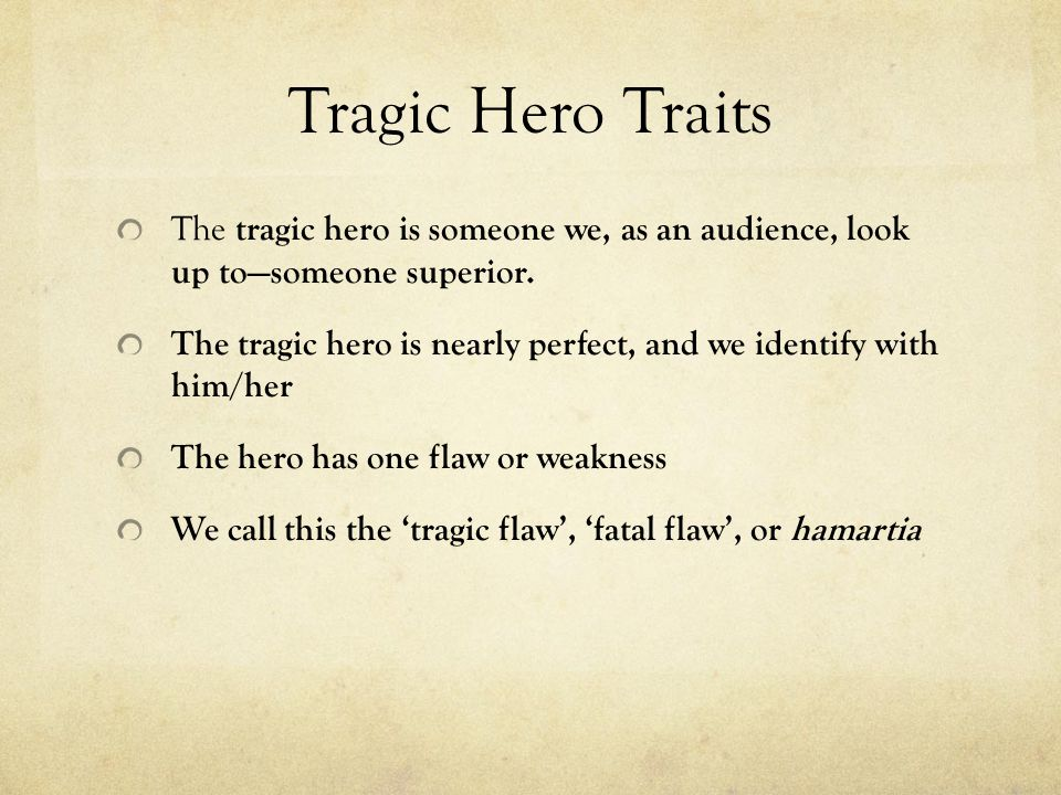five characteristics of a tragic hero