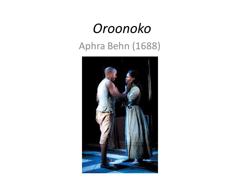 memoir biography and travel narrative in oroonoko by aphra behn Indy/life fashion tech food + drink travel health + families  nominated  by dea birkett, travel writer: aphra behn was groundbreaking,  changed-the- world rating: helped to invent the english novel and the travel memoir oroonoko  is fictional, one of the first great exotic travel narratives and an.