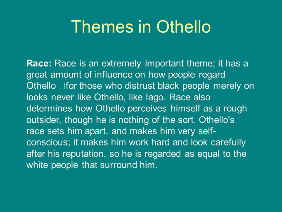 Perceptions of Race in Othello by Shakespeare