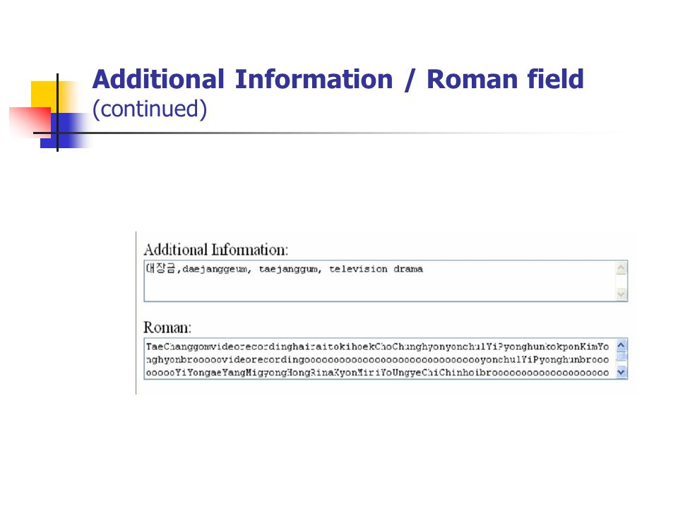 Additional Information / Roman field (continued)