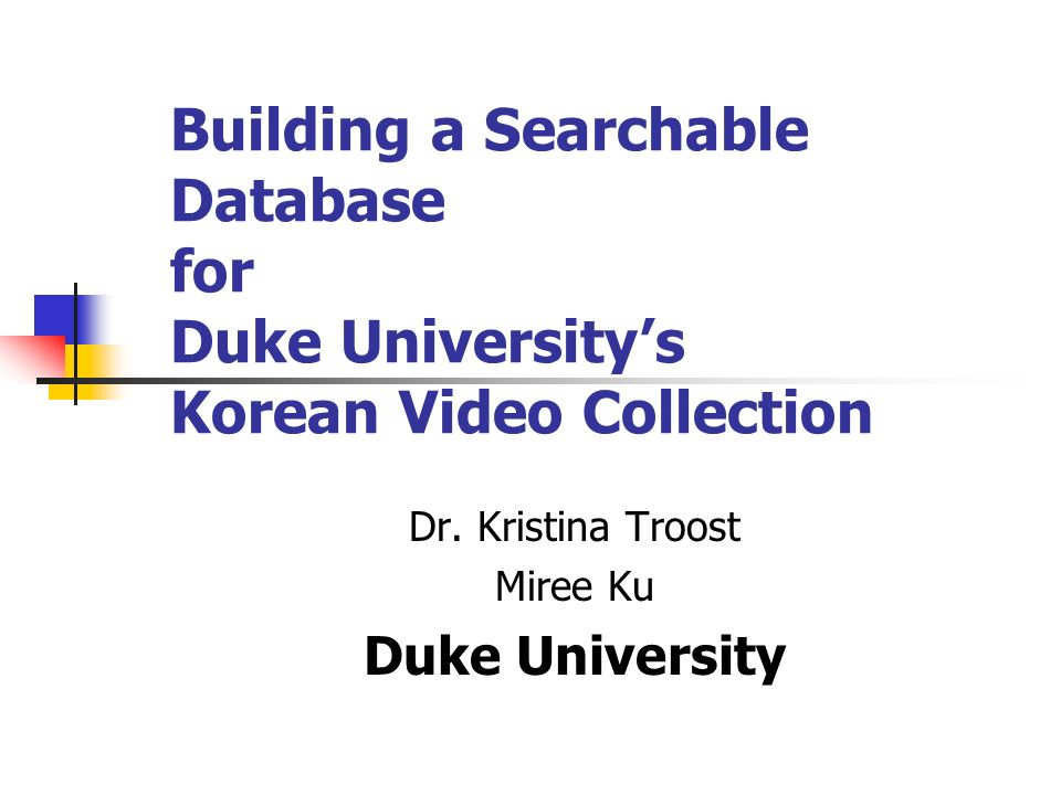 Dr. Kristina Troost Miree Ku Duke University