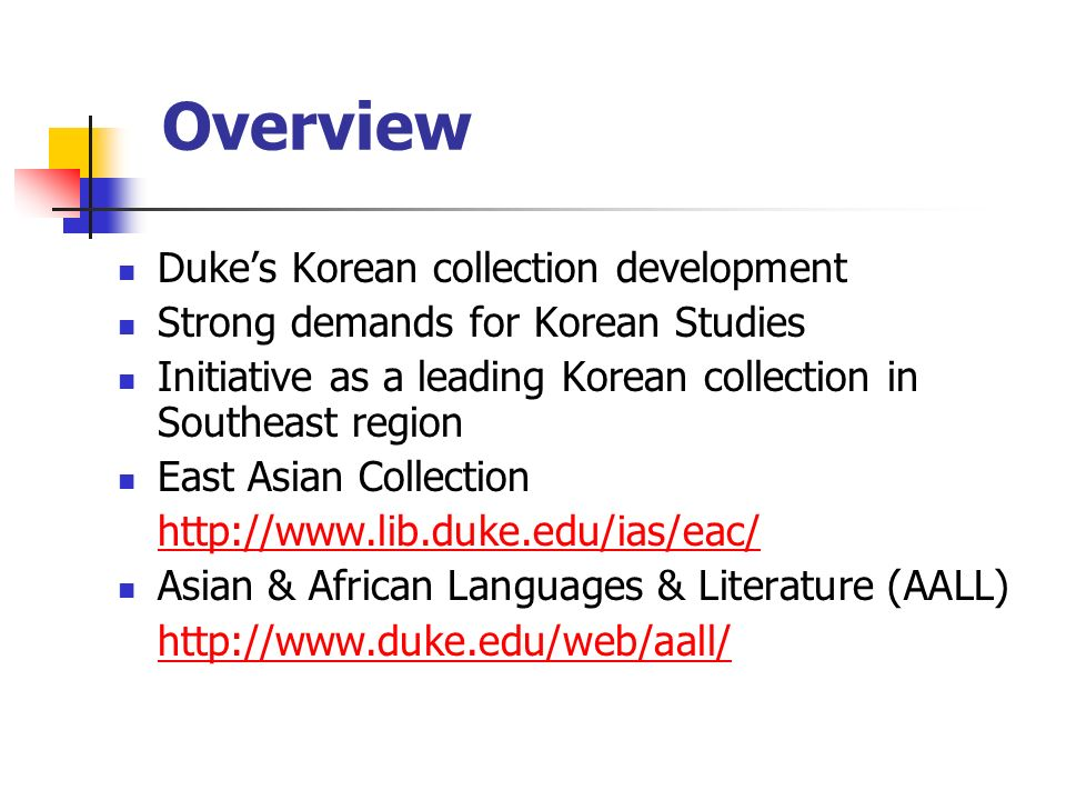 Overview Duke's Korean collection development