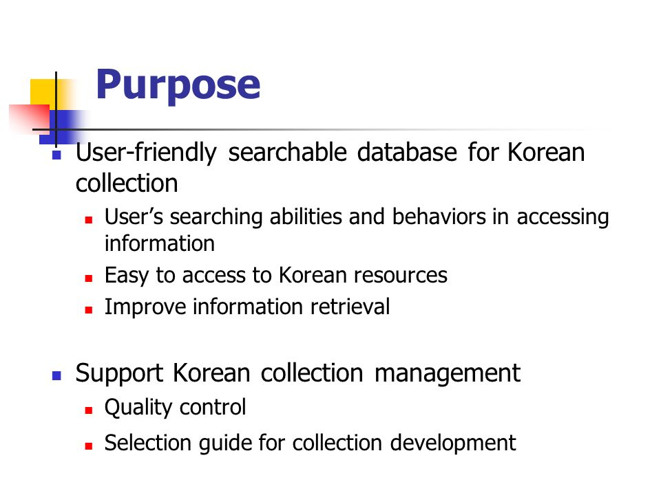 Purpose User-friendly searchable database for Korean collection