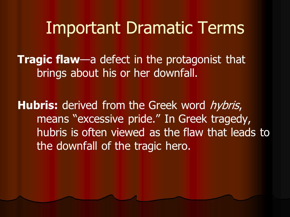 shakespearean tragedy ppt video online  16 important dramatic terms tragic flaw a
