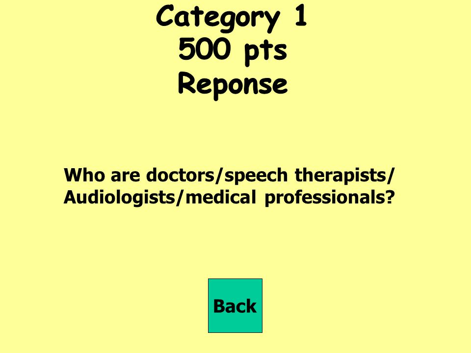 Category pts Reponse Who are doctors/speech therapists/
