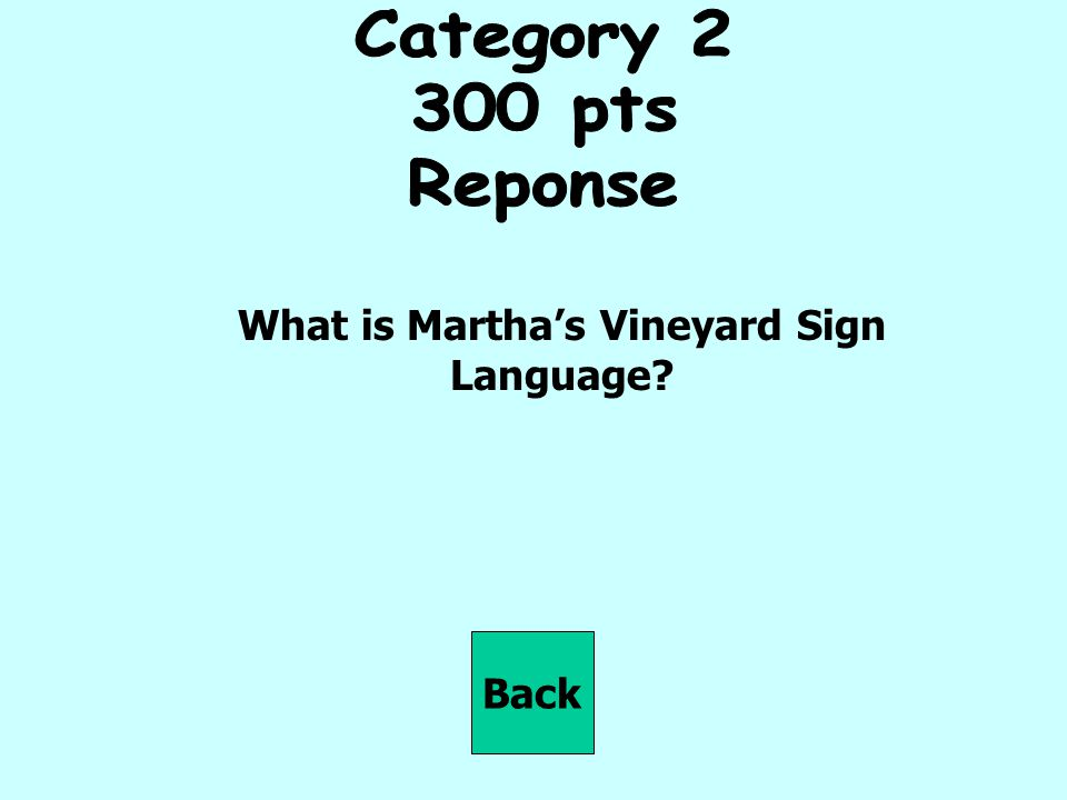 What is Martha's Vineyard Sign Language