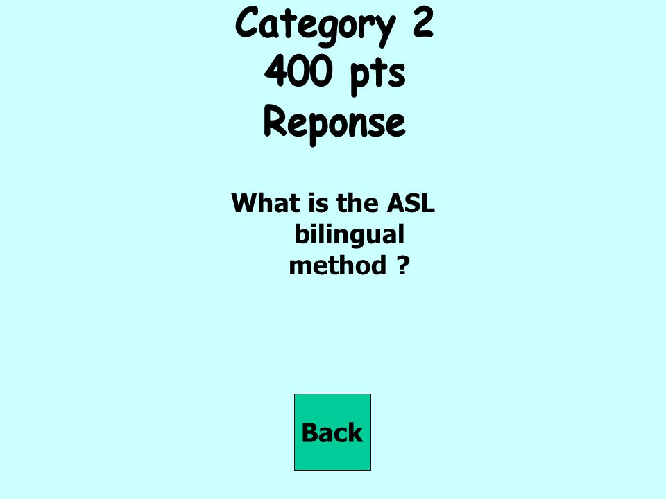 What is the ASL bilingual method