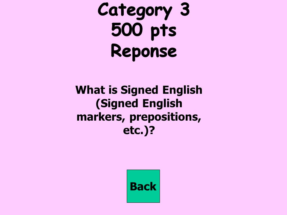 What is Signed English (Signed English markers, prepositions, etc.)