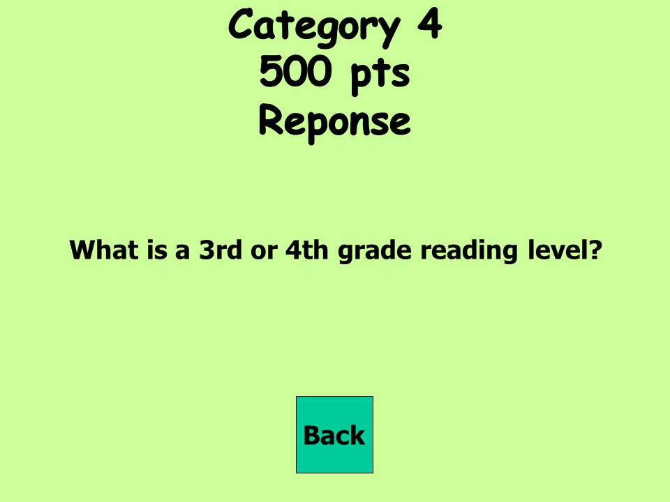 What is a 3rd or 4th grade reading level