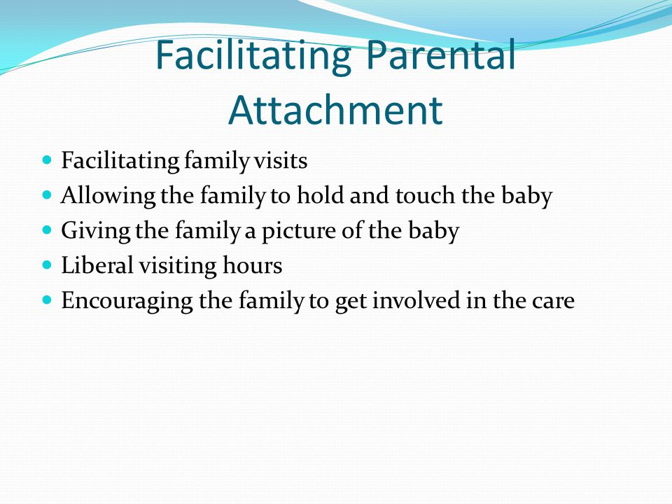 Facilitating Parental Attachment