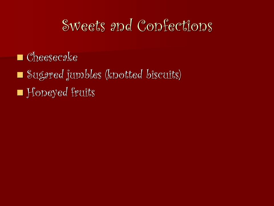 Sweets and Confections
