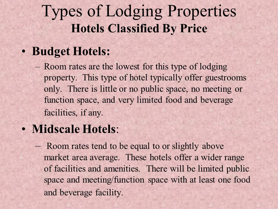 Types of Lodging Properties Hotels Classified By Price