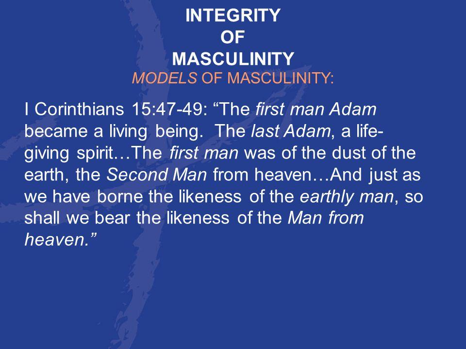 MODELS OF MASCULINITY:
