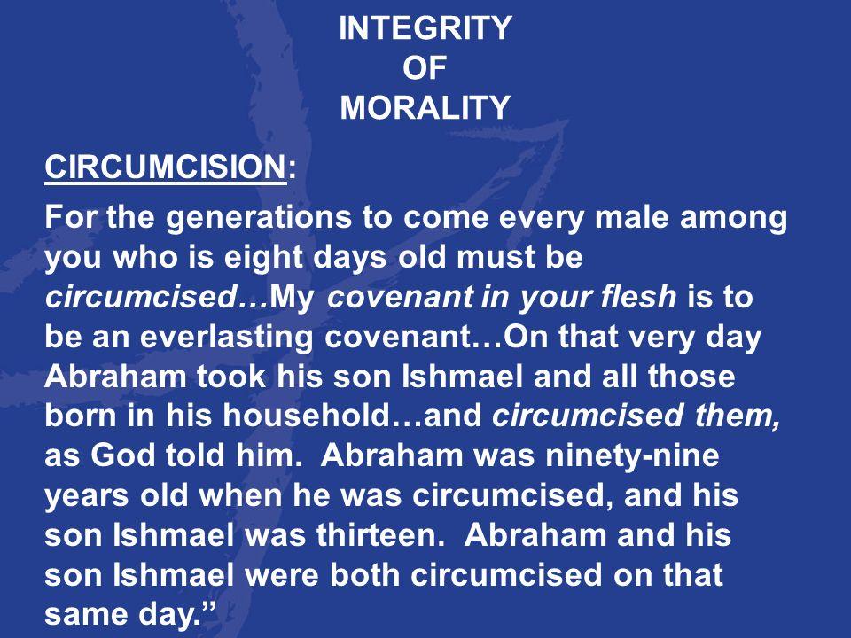 INTEGRITYOF. MORALITY. CIRCUMCISION: