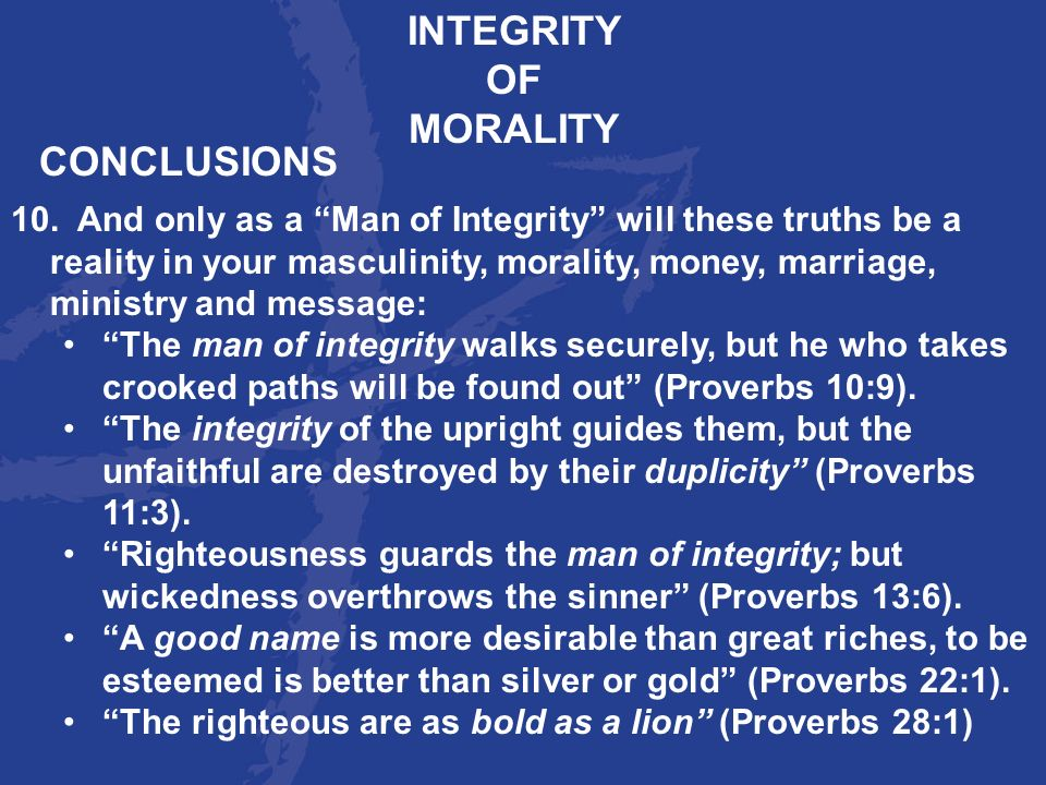 INTEGRITY OF MORALITY CONCLUSIONS