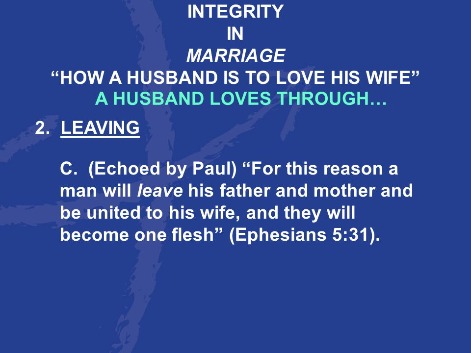 HOW A HUSBAND IS TO LOVE HIS WIFE A HUSBAND LOVES THROUGH…