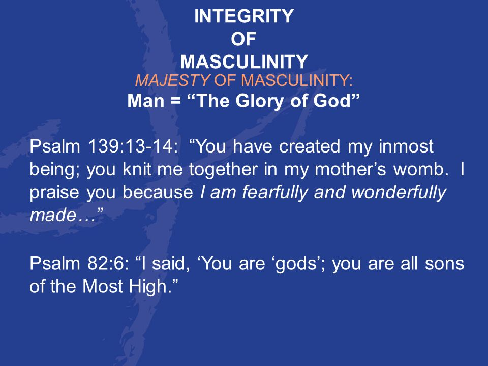 MAJESTY OF MASCULINITY: